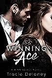 Winning Ace: A Winning Ace Novel (Book 1) (English Edition)