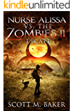 Nurse Alissa vs. the Zombies II: Escape