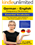 German English Frequency Dictionary - Essential Vocabulary: 2500 Most Used Words & 783 Most Common Verbs (English Edition)