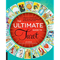 The Ultimate Guide to Tarot:A Beginner's Guide to the Cards, Spreads, and Revealing the Mystery of the Tarot (The…