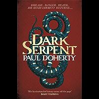 Dark Serpent (Hugh Corbett Mysteries, Book 18): A gripping medieval murder mystery (English Edition)