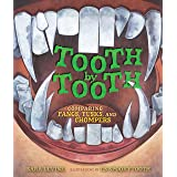 Tooth by Tooth: Comparing Fangs, Tusks, and Chompers (Animal by Animal)