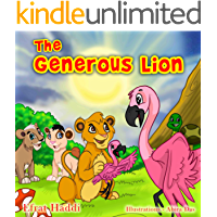 The Generous Lion: Learn the important value of helping others! (The Smart Lion Collection Book 4)