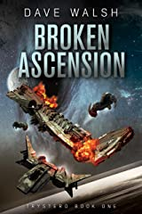 Broken Ascension (Trystero Book 1) Kindle Edition