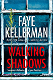 Walking Shadows (Peter Decker and Rina Lazarus Crime Series, Book 25)
