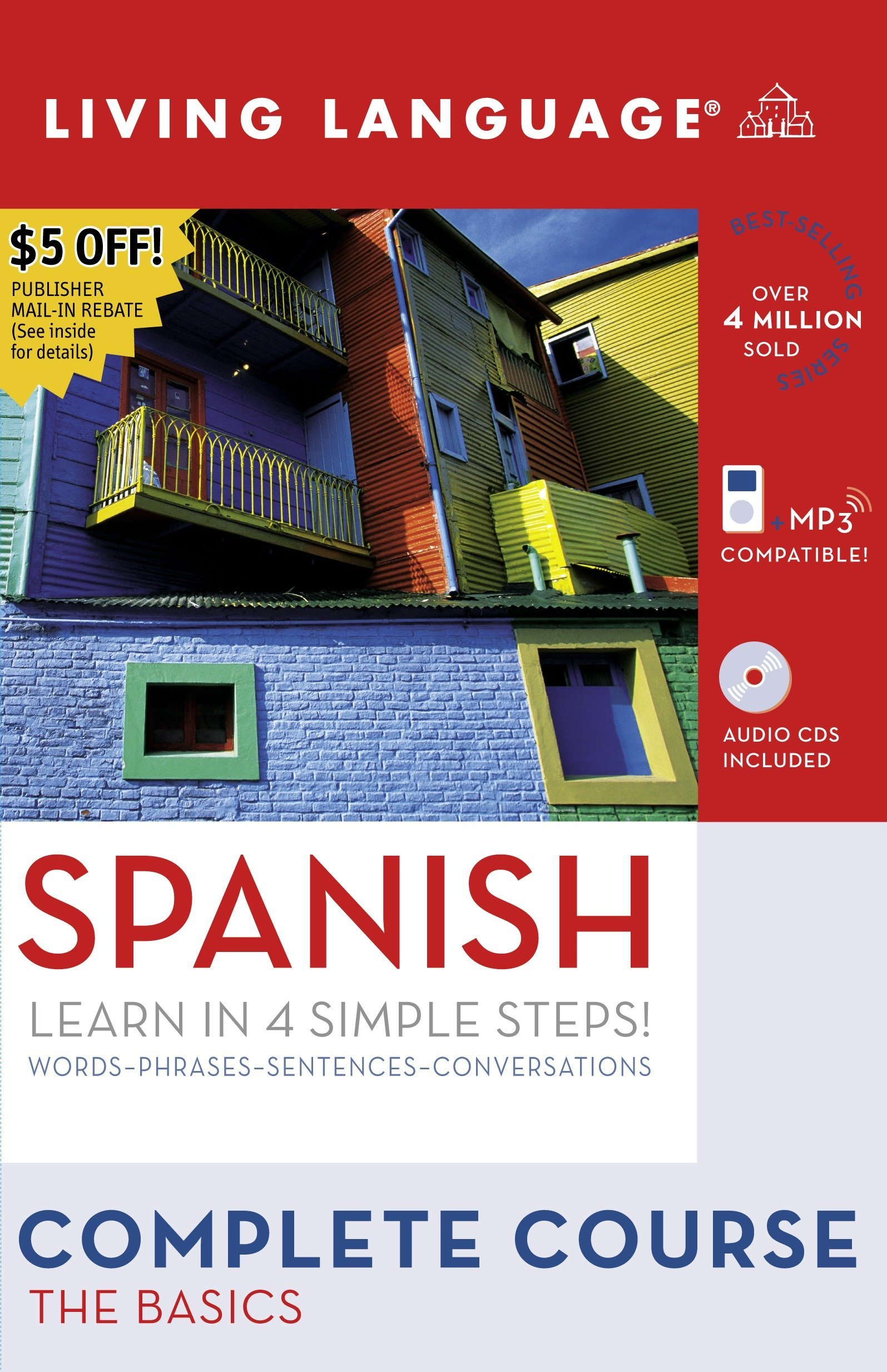 Complete Spanish: The Basics (Book and CD Set): Includes Coursebook, 4 Audio CDs, and Learner's Dictionary (Complete Basic Courses) by Living Language