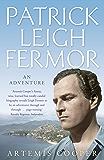 Patrick Leigh Fermor: An Adventure (English Edition)