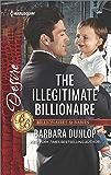 The Illegitimate Billionaire (Billionaires and Babies)