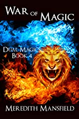 War of Magic (Dual Magics Book 4) Kindle Edition