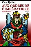 AUX ORDRES DE L'IMPERATRICE: TROISIÈME LAME