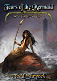 Tears of the Mermaid (The Fly Guild Book 3)