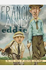 Francis and Eddie Kindle Edition