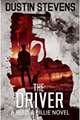 The Driver: A Suspense Thriller (A Reed & Billie Novel Book 8) Kindle Edition