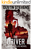 The Driver: A Suspense Thriller (A Reed & Billie Novel Book 8)