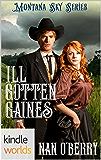 Montana Sky:  Ill Gotten Gaines (Kindle Worlds Novella)