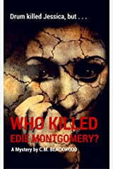 Who Killed Edie Montgomery? (The Mystery of the Haunted Manor) Kindle Edition