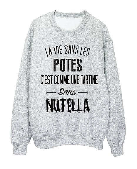 deaa5786a321 Sweat-Shirt citation amitié La vie sans les POTES ref 1996  Amazon.fr   Vêtements et accessoires