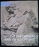 The Parthenon and Its Sculptures