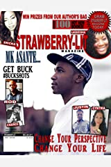 Strawberry-Lit Magazine: Vol 1 Issue 1: Change Your Perspective Change Your Life Kindle Edition