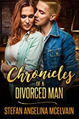 Chronicles of a Divorced Man Kindle Edition