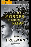 Der Mörder in deinem Kopf (German Edition)