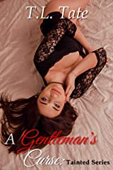 A Gentleman's Curse: The Tainted Series Kindle Edition