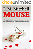 MOUSE (a psychological thriller and murder-mystery)