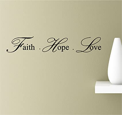 Image of: Trust Image Unavailable Amazoncom Amazoncom Faith Hope Love Vinyl Wall Art Inspirational Quotes