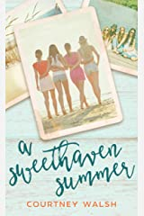A Sweethaven Summer (The Sweethaven Circle Book 1) Kindle Edition