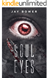 Soul Eyes: A Horror Novel