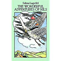 The Wonderful Adventures of Nils (Dover Children's Classics)