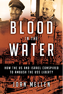 Amazon the attack on the liberty the untold story of israels blood in the water how the us and israel conspired to ambush the uss liberty fandeluxe Gallery