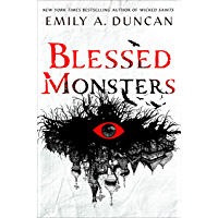 Blessed Monsters: A Novel (Something Dark and Holy Book 3) book cover