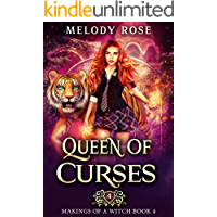 Queen of Curses: A Magical Academy Story (Makings of a Witch Book 4)