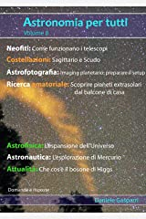 Astronomia per tutti: volume 8 (Italian Edition) Kindle Edition