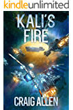 Kali's Fire (Kali Trilogy Book 2)