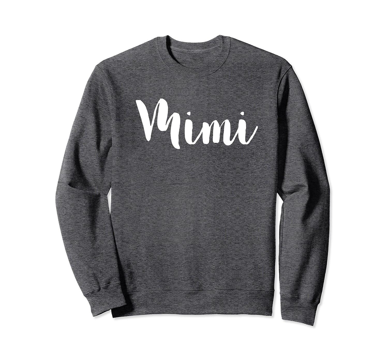 6eefb8aa Amazon.com: Mimi Sweatshirt Southern Grandma Shirt: Clothing