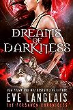 Dreams of Darkness (The Forsaken Chronicles)