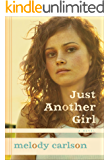 Just Another Girl: A Novel