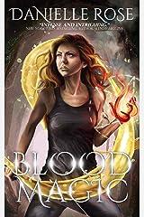 Blood Magic (Blood Books Book 2) Kindle Edition