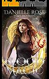 Blood Magic (Blood Books Book 2)