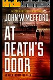 AT Death's Door (An Alex Troutt Thriller, Book 11) (Redemption Thriller Series 23)