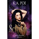 Schism (Forevermore, Book Six)
