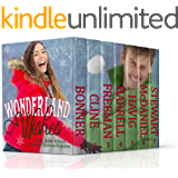 Wonderland Wishes: 7 Never-Before-Released Christian Christmas Romances