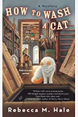 How to Wash a Cat (Cats and Curios Mystery) Mass Market Paperback