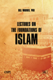 Lectures on the Foundations of Islam: A Self-Study Course