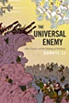 The Universal Enemy: Jihad, Empire, and the Challenge of Solidarity