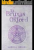 As Bruxas de Oxford (Trilogia Coração da Magia Livro 1)