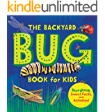 The Backyard Bug Book for Kids: Storybook, Insect Facts, and Activities