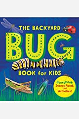 The Backyard Bug Book for Kids: Storybook, Insect Facts, and Activities Kindle Edition